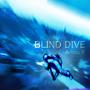 BLIND DIVE