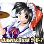 Dawn&Dusk 5-6-7