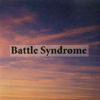 Battle Syndrome