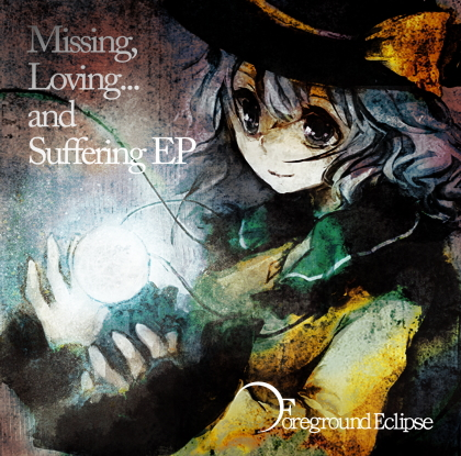 Missing,Loving...and Suffering EPの画像