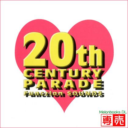 20th CENTURY PARADEの画像