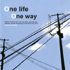 One life One way