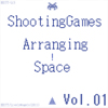 ShootingGames Arranging Space Vol.01