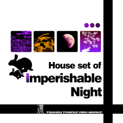 "House set of ""Imperishable Night"" 〜 Eientewi setの画像"