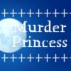 Murder Princess! 完全版