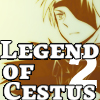 Legend of Cestus2