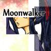 Moonwalker総集編(06)