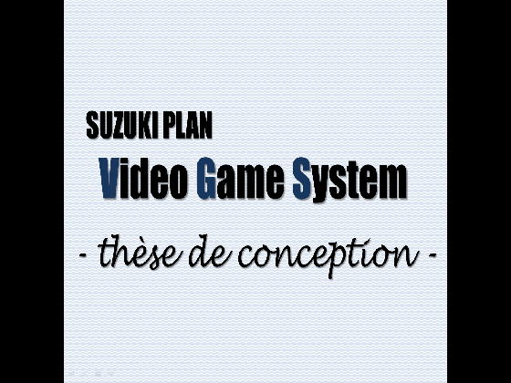 SUZUKI PLAN - Video Game System (thesis)の画像
