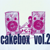 cakebox vol.2