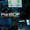 Re:BOF