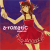 a-romatic