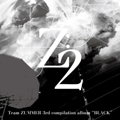 """""""BLACK""""[ Z:2 & Z:1 ]の画像"""