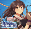 Raise Your Anchor