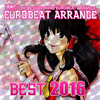 東方EUROBEAT ARRANGE BEST2016
