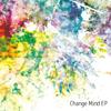 Change Mind EP