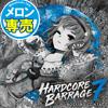 HARDCORE BARRAGE 7