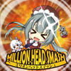 MILLION HEAD SMASH