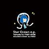 Star Ocean e.p.